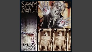 Provided to YouTube by TuneCore Politicians · Napalm Death Enemy of...