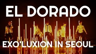 #4 Exo -  El Dorado [The Exo'luxion In Seoul]  [DVD]