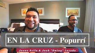 """En La Cruz (medley) -  Josue Avila & Josh """"Swing"""" Lozada"""