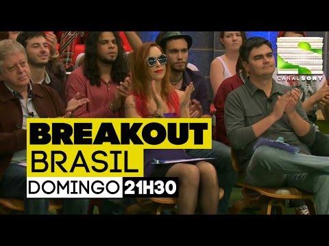 Breakout Brasil - EP07 Completo