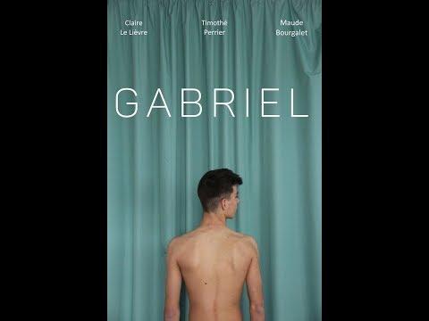GABRIEL [Court-Métrage] - 2018