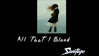 Savatage - All that I bleed