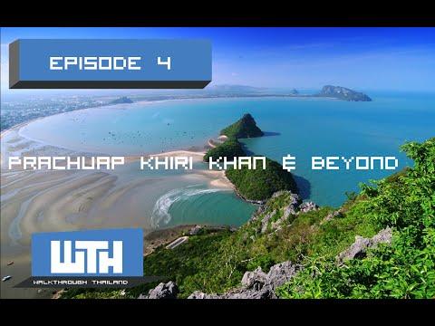 Thailand, Prachuap khiri Khan & Beyond 1/2
