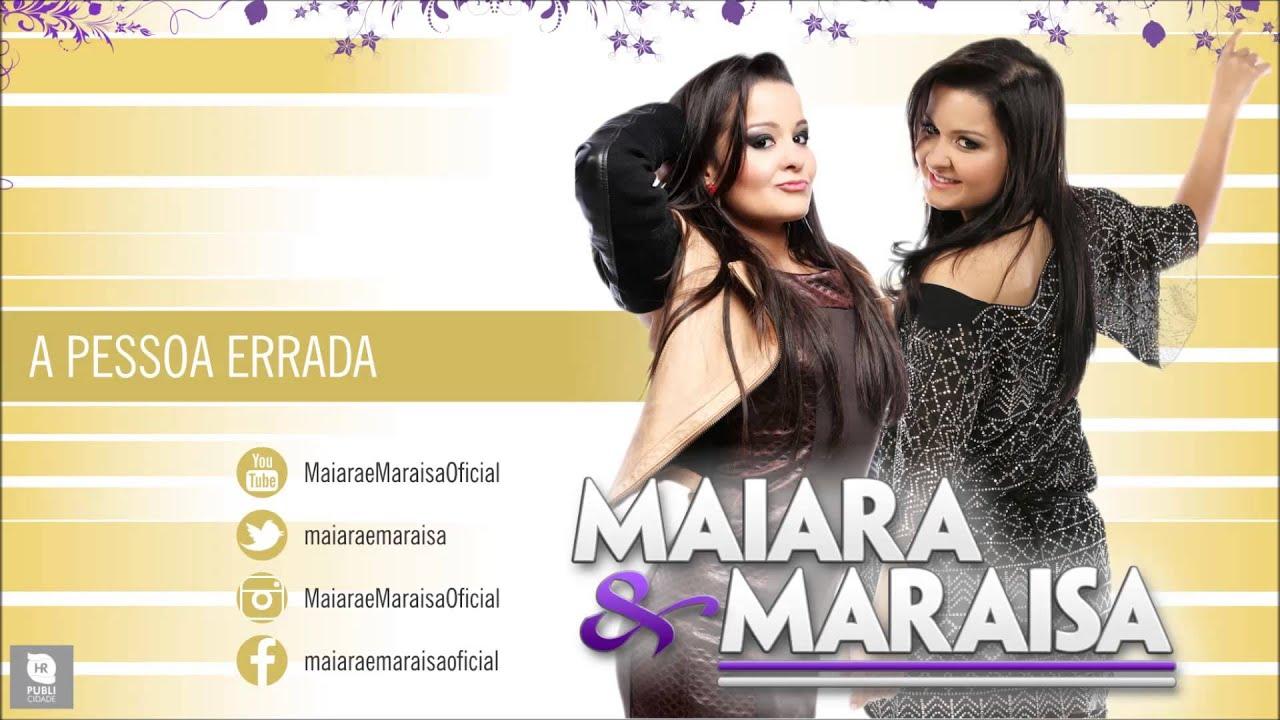 Maiara & Maraisa - A Pessoa Errada