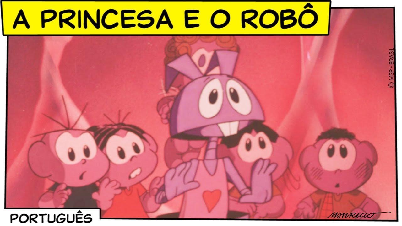 A Princesa e o Robô (FILME COMPLETO em HD)   Turma da Mônica