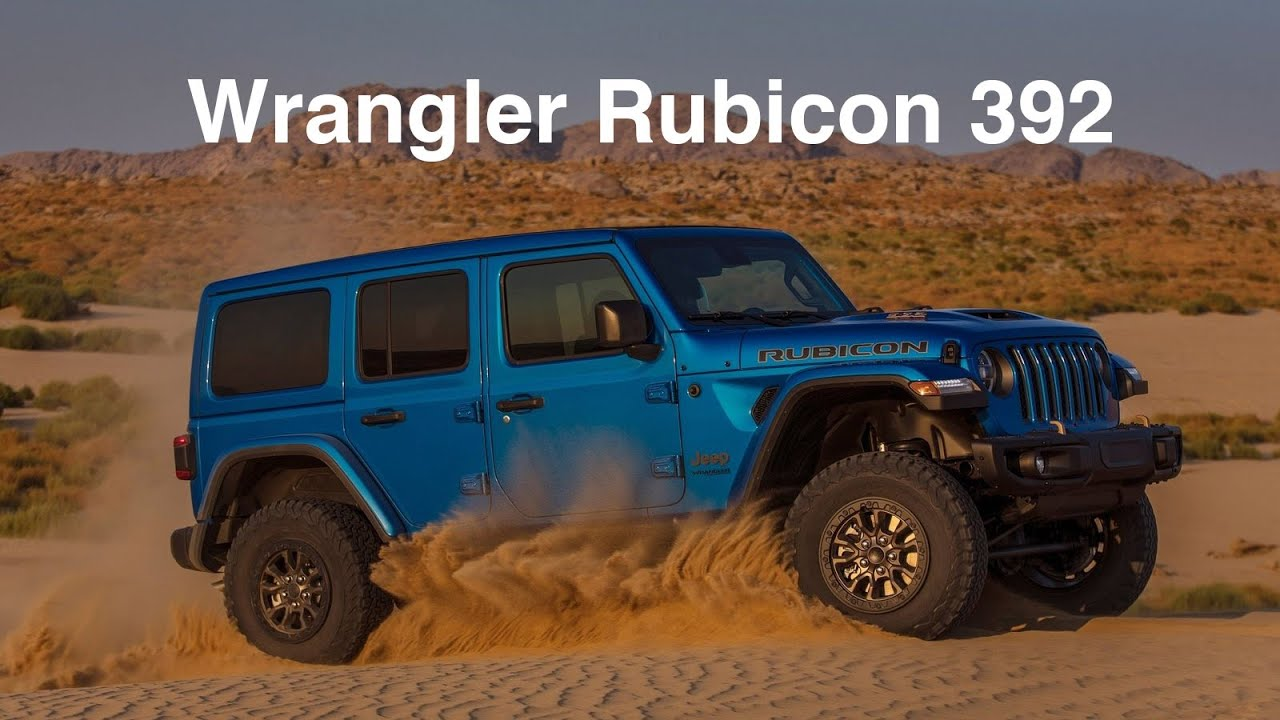 2021 Jeep Wrangler Rubicon 392 The Quickest Most Powerful Wrangler Ever Youtube