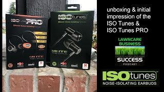 ISO Tunes & ISO Tunes Pro bluetooth noise isolating earbuds unboxing and first impression