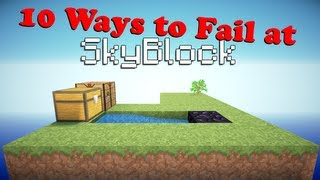 10 Ways to Fail at SkyBlock (Minecraft Machinima)