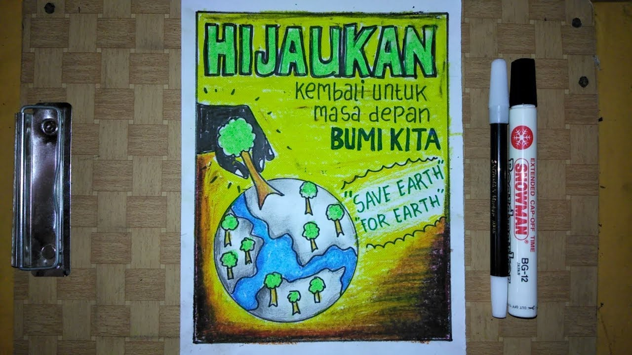 Cara Membuat Poster Menjaga Bumi Hijaukan Kembali Bumi Kita Go