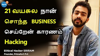Engineering Dropout To Ethical Hacker: Follow Your Heart | Sriram | Josh Talks Tamil