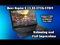 Gaming Laptop $549? Acer Aspire E15 E5-575G-57D4 Unboxing and First Impressions (E15 E5-575G-53VG)