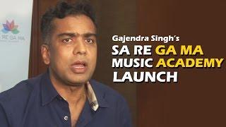 Sa Re Ga Ma Music Academy Launch | Gajendra Singh, Shaan, Lalit Pandit, Raghav Sachar
