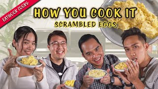 How We Cook Scrambled Eggs   How You Cook It   EP 1