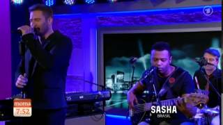 SASHA® - Good Days (Live in Morgenmagazin)