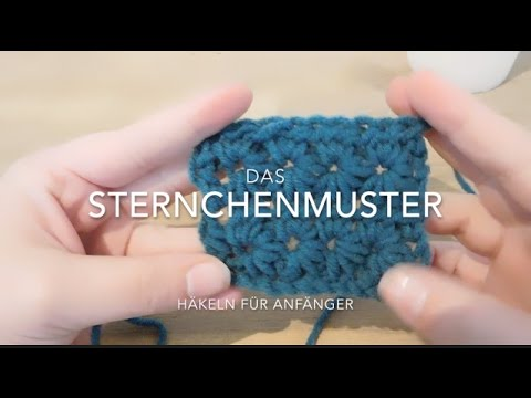 Sternchenmuster häkeln - YouTube