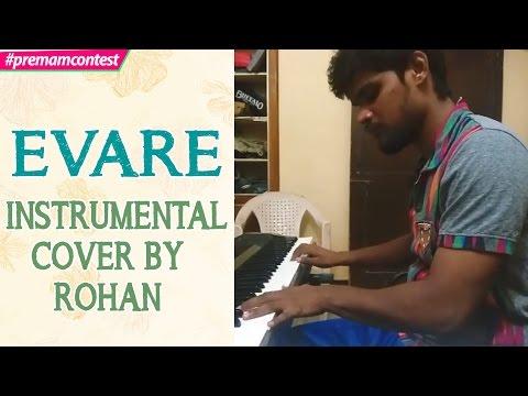 Evare - Instrumental Cover By  Rohan  ♪♪ #premamcontest