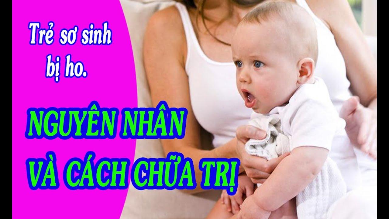 Trẻ sơ sinh bị ho. Nguyên nhân và cách chữa trị khi trẻ sơ sinh bị ho.