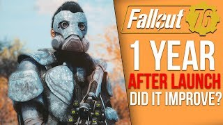 Fallout 76 - 1 Year Later