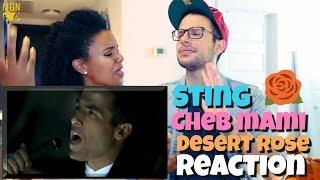 Sting & Cheb Mami - Desert Rose Reaction