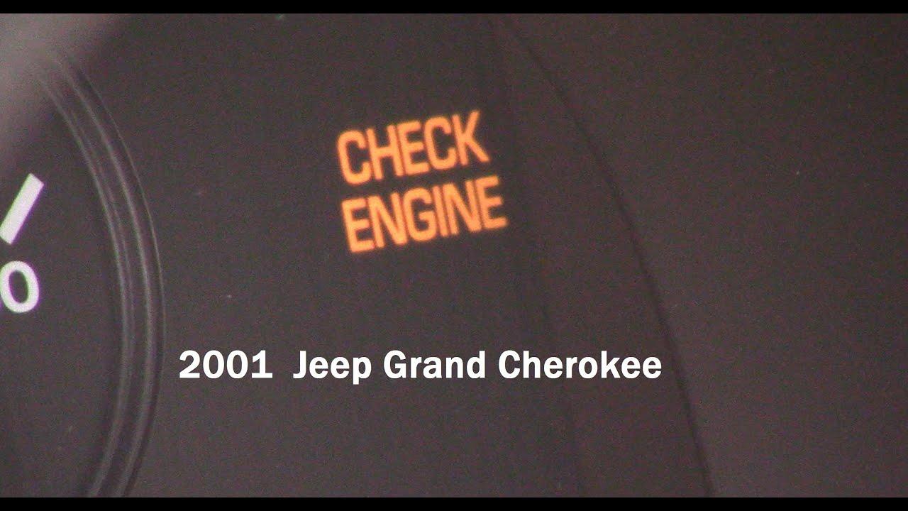 2001 Jeep Grand Cherokee Check Engine.