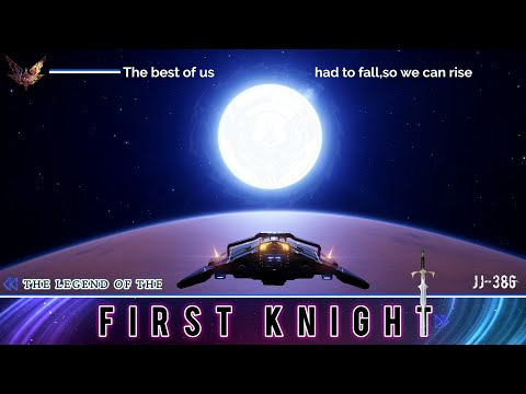 The Legend of the First Knight | Elite Dangerous |