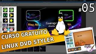 Curso de Linux Ubuntu - Video aula DVD Styler 05 - menu de DVD profissional(O DVDStyler é um programa multi-plataforma gratuito que faz a criação de DVDs de aspeto profissional. Tanto permite gravar ficheiros de vídeo num DVD para ..., 2014-06-30T07:52:13.000Z)