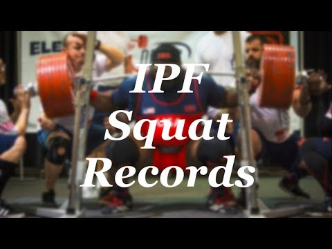 All IPF RAW Squat World Records Male Open  (-59kg to +120kg)