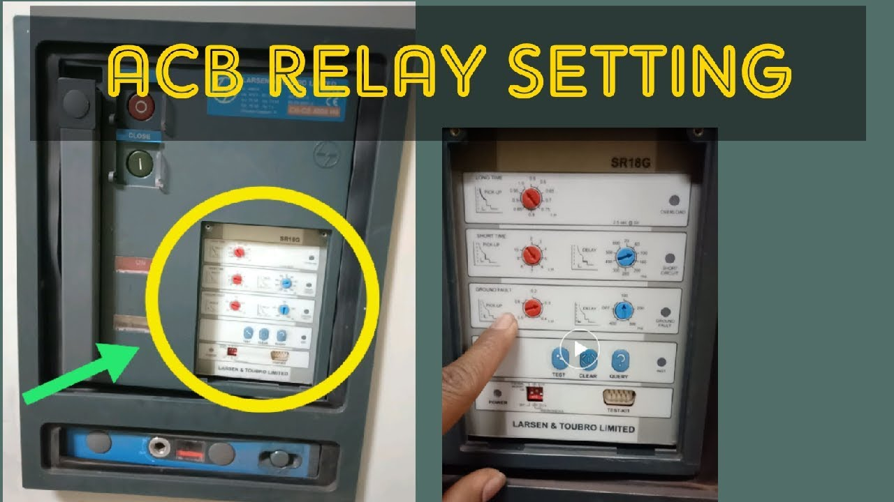 hight resolution of learn acb relay setting by industrial electrical