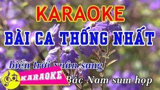 Bài Ca Thống Nhất Karaoke || Beat Chuẩn