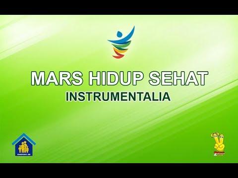 Mars HIDUP SEHAT -  Instrumentalia