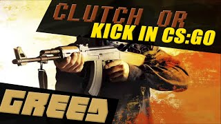 Я ЧИТЕР? Counter-Strike: GLOBAL OFFENSIVE CLUTCH GREED