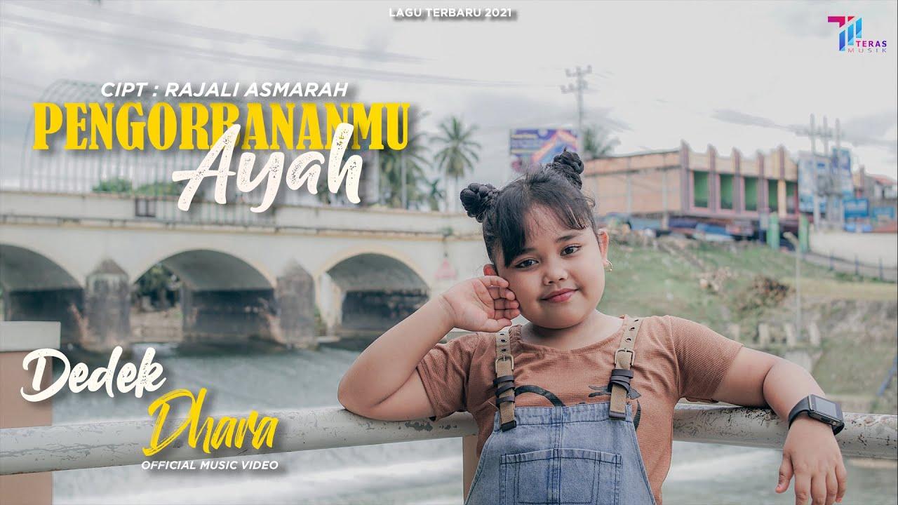 DEDEK DHARA - PENGORBANANMU AYAH (Official Music Video) LAGU TERBARU 2021