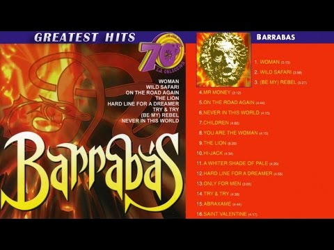 Barrabas - Greatest Hits (Woman, Wild Safari, On the Road Again...)