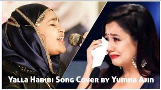 Yalla Habibi Arabic Song Cover by Yumna Ajin