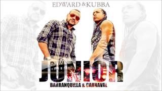 Junior Barranquilla Y Carnaval - Edward Y Kubba (Carnaval De Barrranquilla)