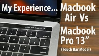 My Practical Experience from Macbook Air to Macbook Pro 13 (Touch Bar)