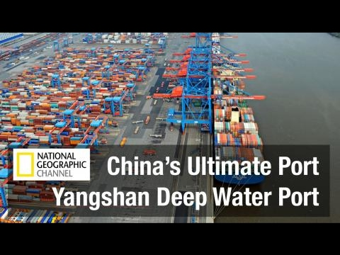Biggest Construction on Earth - China's Ultimate Port - National Geographic