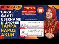 - CARA GANTI USER NAME SHOPEE / MENGUBAH NAMA TOKO SHOPEE | TANPA HAPUS AKUN SHOPEE - PUTRI WARDA