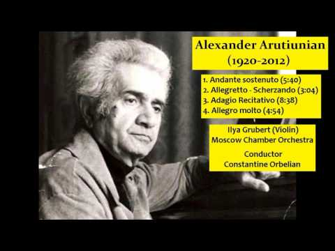 Alexander Arutiunian (1920-2012) - Concerto for Violin and Orchestra