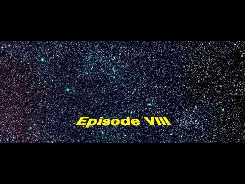 Disneys Star Wars: Episode VIII  Opening Crawl
