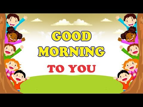 Lagu Anak Bahasa Inggris (Good Morning To You)