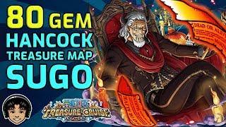 80 Gem Sugofest! Treasure Map Hancock! BIG WIN! [One Piece Treasure Cruise]