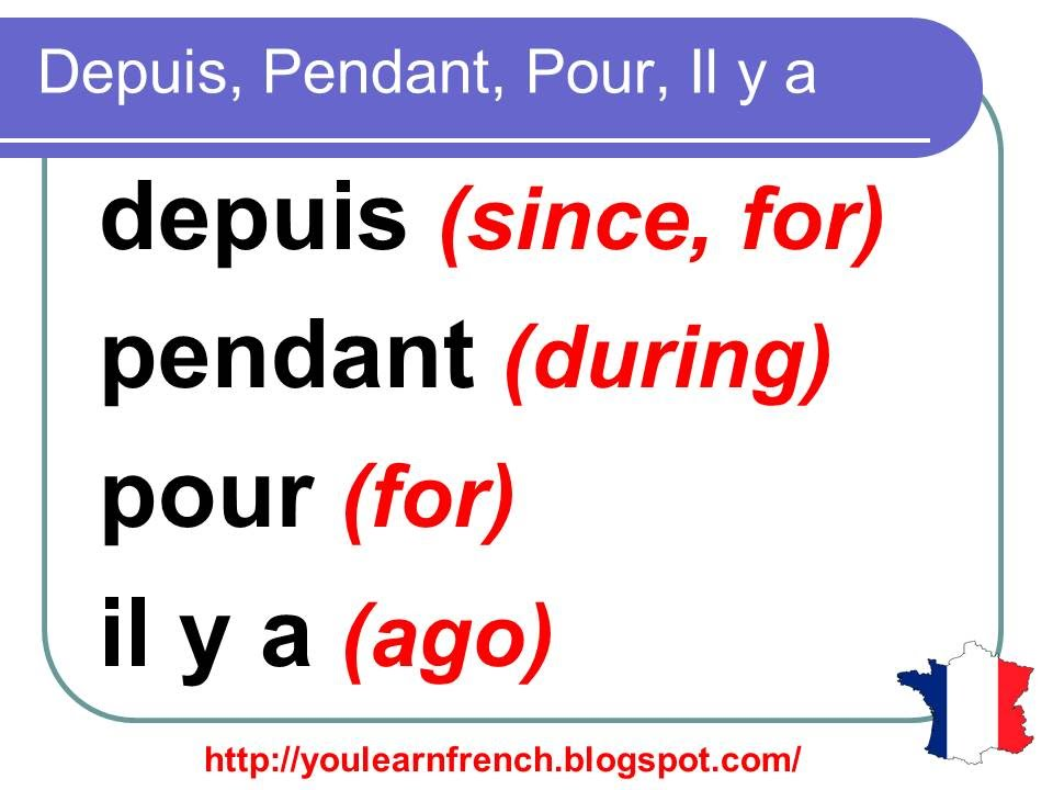 french lesson 141 difference between depuis pendant