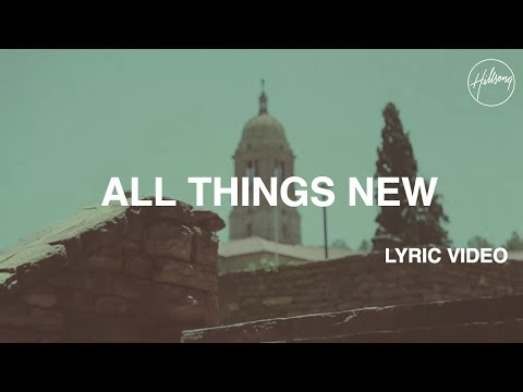 All Things New Lyric Video
