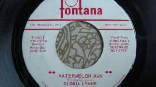 "Gloria Lynne ""Watermelon Man"""