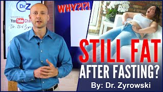 Still Fat After Intermittent Fasting | The Untold Truth!
