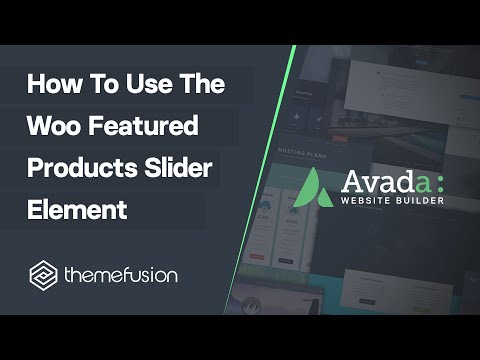 How To Use The Woo Featured Products Slider Element Video