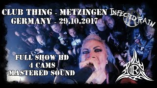 Infected Rain LIVE Club Thing Germany FULL SHOW HD MultiCam 29 10 2017 Dani Zed
