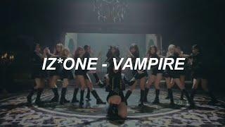 IZ*ONE (아이즈원) - 'Vampire' Easy Lyrics