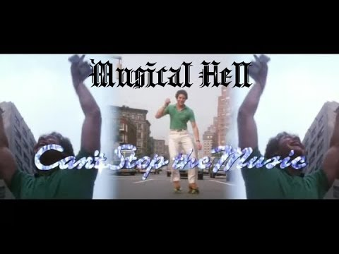 Can't Stop the Music: Musical Hell Review #22